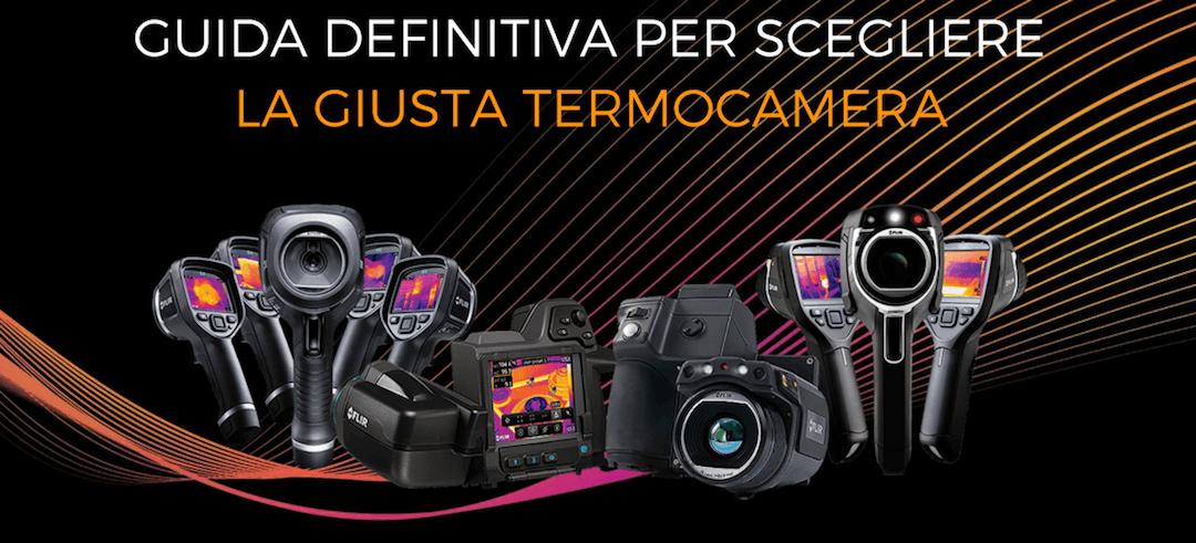 scegliere-la-giusta-termocamera-ad-infrarrossi-guida-allacquisto-definitiva