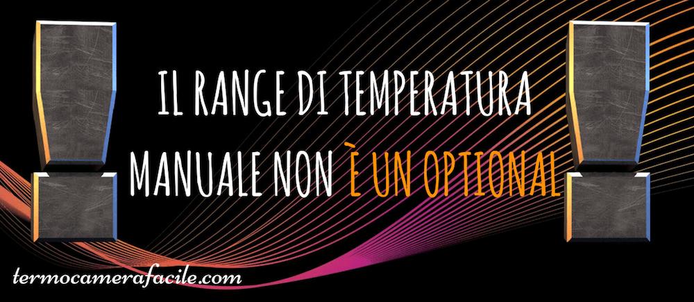 L'importanza del range di temperatura manuale-2