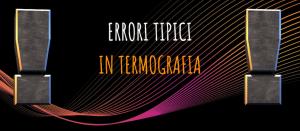 Errori tipici in termografia