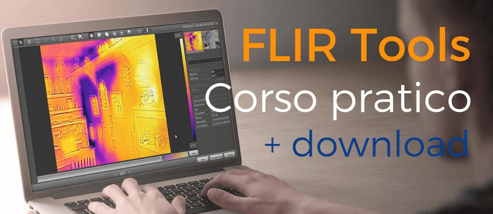 FLIR Tools download e tutorial in italiano