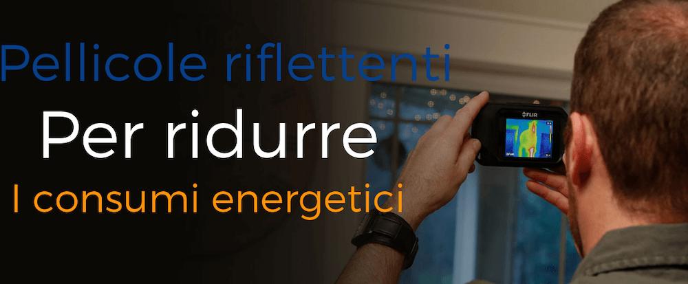 Pellicole riflettenti e consumi energetici