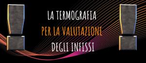 Banner articolo - termografia infissi Termocamera Facile