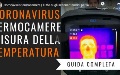 Termocamere e corona virus | La termografia per contrastare la diffusione delle infezioni