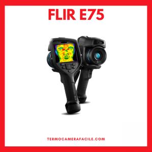 Termoscanner coronavirus FLIR E75