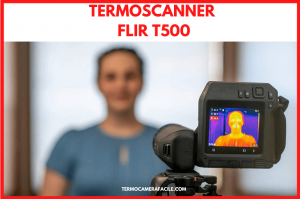 Termoscanner coronavirus FLIR T500